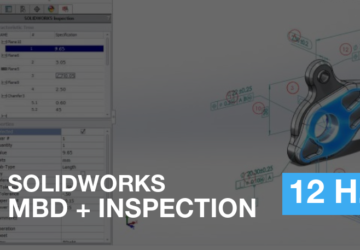 SOLIDWORKS MBD + INSPECTION