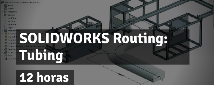 SOLIDWORKS Routing: Tubing