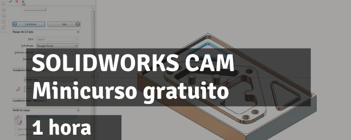 Conceptos básicos de SOLIDWORKS CAM