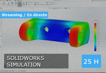 Streaming / En directo: SOLIDWORKS Simulation